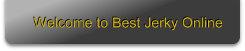 Welcome to Best Jerky Online